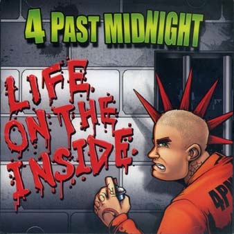 4 Past Midnight: Life on the inside CD