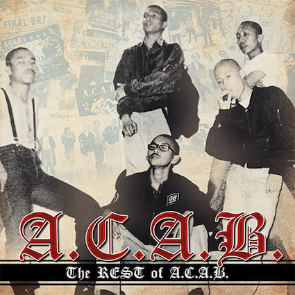 A.C.A.B. : The rest of A.C.A.B. LP