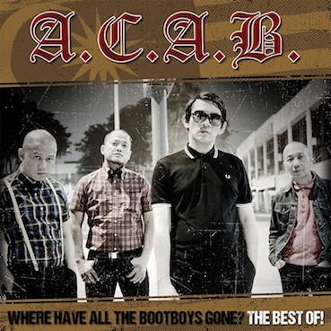 A.C.A.B. : Where have all the boot boys gone? CD