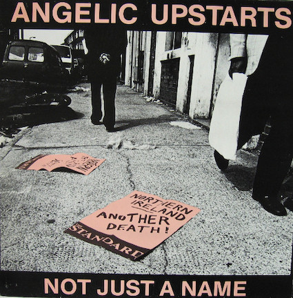 Angelic Upstarts : Not just a name EP