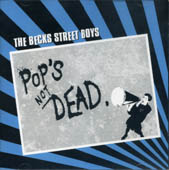 Becks street boys : Pop's not dead CD
