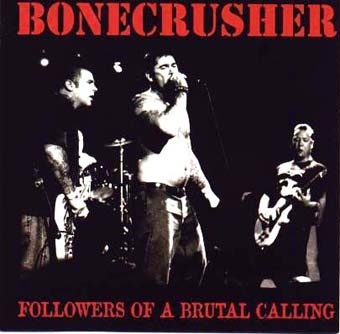 Bonecrusher: Followers of a brutal calling LP