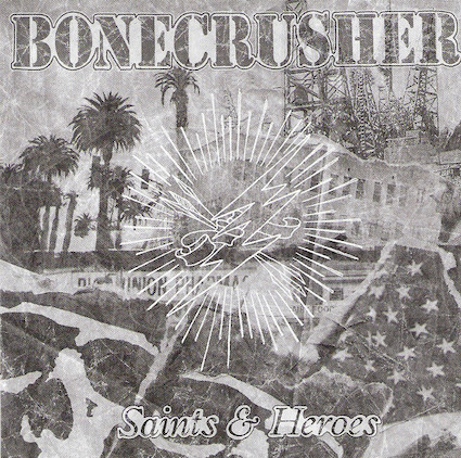 Bonecrusher : Saints & Heroes LP