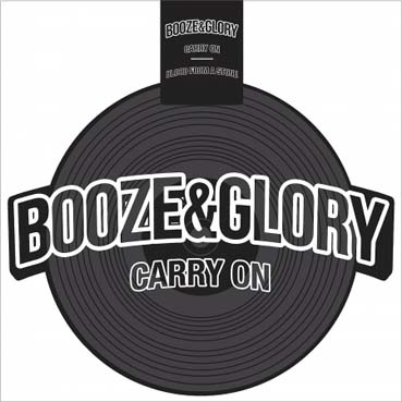Booze & Glory: Carry on, Vinyl découpé (Black)
