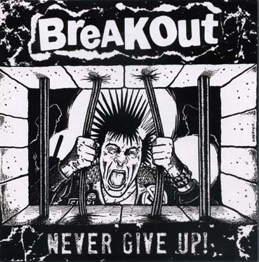 Breakout: Never give up EP