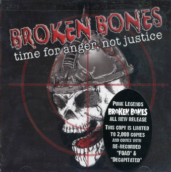 Broken Bones : Time for anger, not justice CD