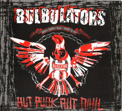 Bulbulators: Aut punk, aut nihil LP