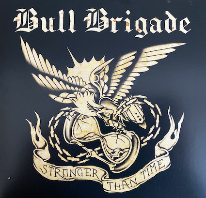 Bull Brigade : Stronger than time EP