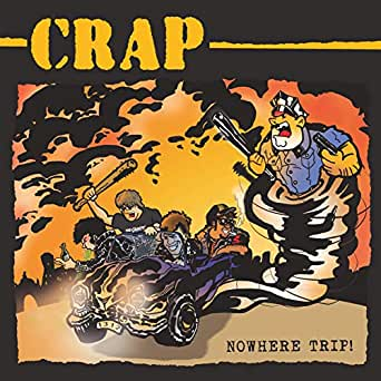 Crap : Nowhere trip LP