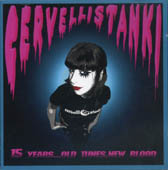 Cervelli Stanki: 15 years… old tunes, new blood CD