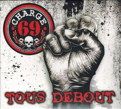 Charge 69 : Tous debout CD