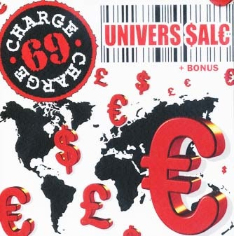 Charge 69 : Univers Sale CD