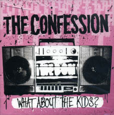 Confession : What about the kids? CD