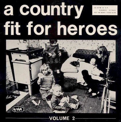 A country fit for heroes : volume 2 LP
