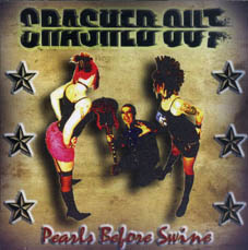 Crashed Out : Pearls before swine CD