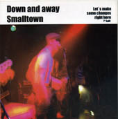 Down and away/Smalltown 7""