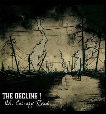 Decline (The): 12A, Calvary Road LP