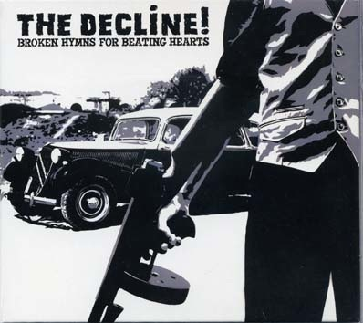 Decline (the): Broken hymns for beating hearts LP