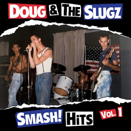 Doug & the Slugz : Smash hits vol 1 LP