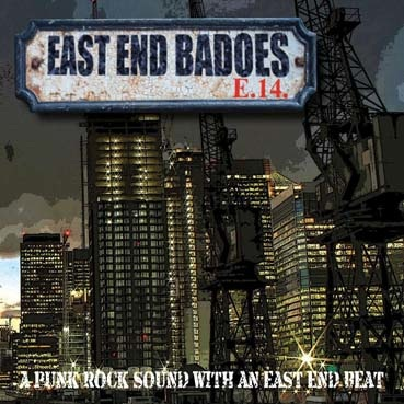 East End Badoes : A punk rock sound with an east end beat LP