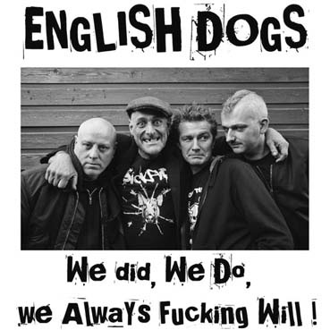 English Dogs: We did, we do