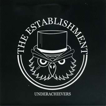 Etablishment (The): Underachievers EP