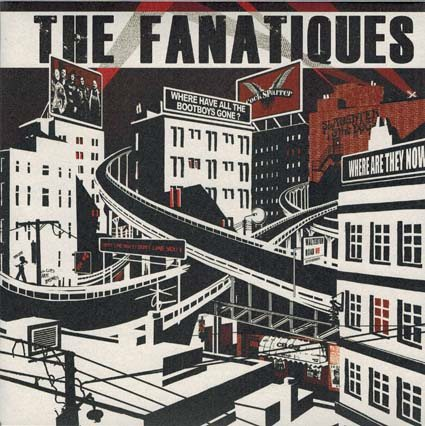 Fanatiques (The): Where are all the bootboys gone? EP