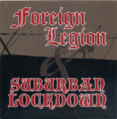 Foreign Legion/ Suburban lockdown split 7""