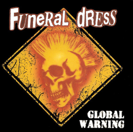 Funeral Dress : Global Warning CD