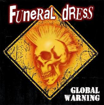 Funeral Dress : Global Warning LP