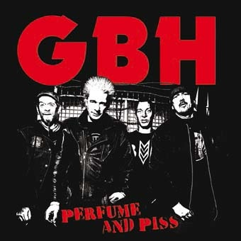 GBH: Perfume and piss LP