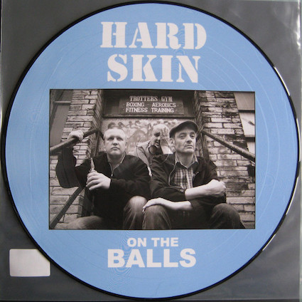 Hard Skin : On the balls PictLP