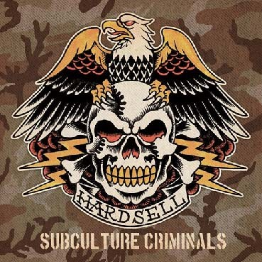 Hardsell : Subculture criminals LP
