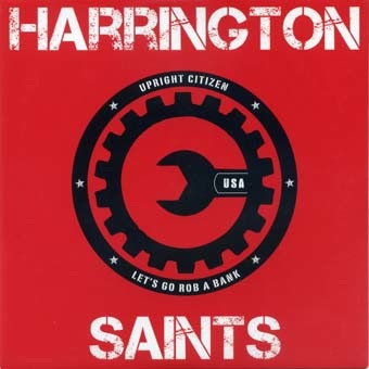 Harrington Saints: Upright citizen 7""