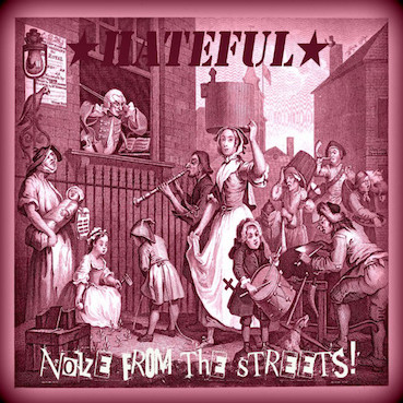 Hateful : Noize from the streets LP