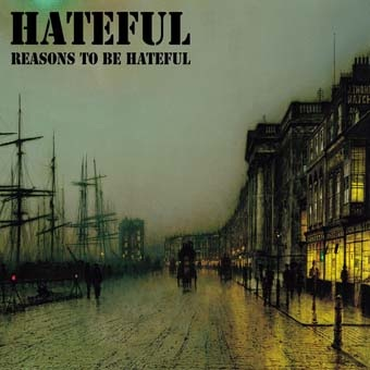 Hateful: Reason to be hateful LP