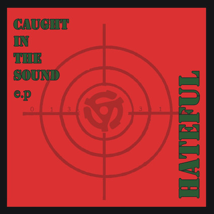 Hateful : Caught in the sound EP