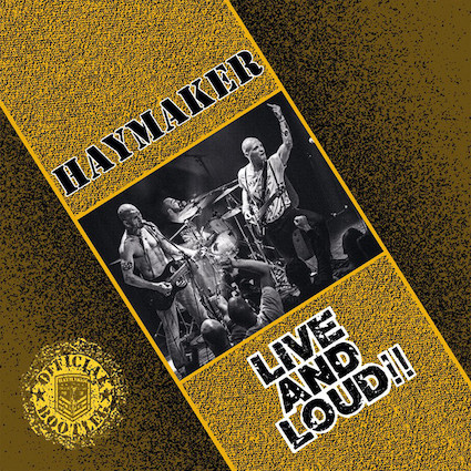 Haymaker : Live & Loud LP