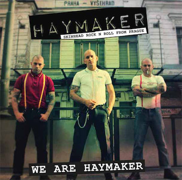 Haymakers : We are the Haymaker CD