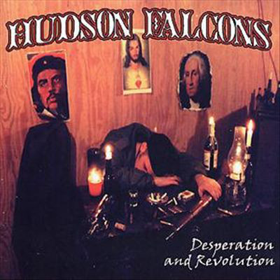 Hudson Falcons : Desperation and revolution LP