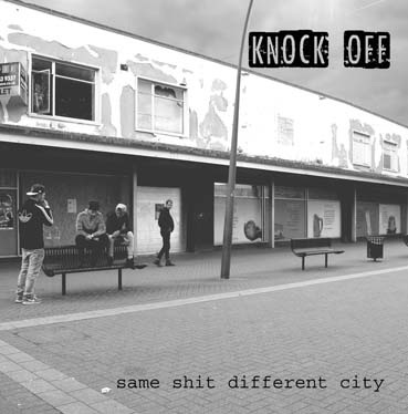 Knock Off : Same shit, different city LP
