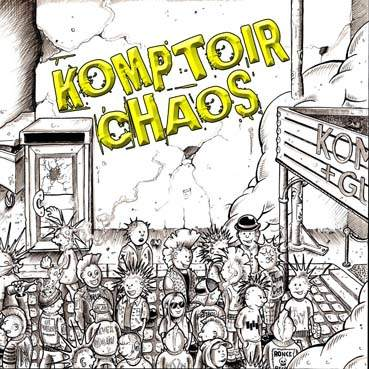 Komptoir Chaos: Seconde generation LP