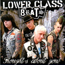 Lower class brats: Thoughts about you 7""
