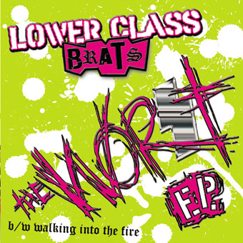 Lower Class Brats : The Worst EP 7""