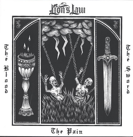 Lion's Law : The blood, the pain, the sword LP