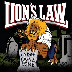 Lion's Law: A day will come CD
