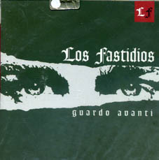 Los Fastidios : Guardo avanti CD