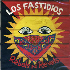 Los Fastidios : Rebels'n'revels LP