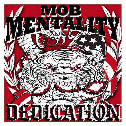 Mob Mentality : Dedication LP