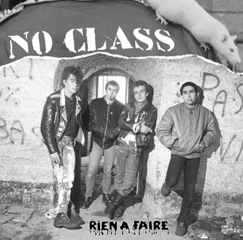 No Class: Rien à faire 12'' (grey and black marbeled vinyl 200 c